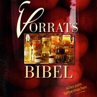 Die Bibel für den Vorratsgläubiger